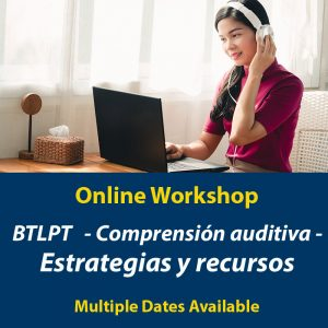 Taller para el BTLPT comprension auditiva
